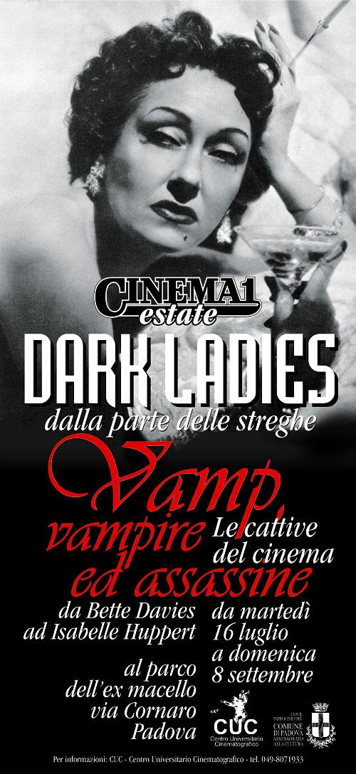 """Locandina per la rassegna cinematografica """"Dark Ladies, vamp, vampire ed assassine""""."""